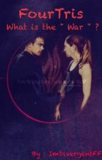 "FourTris | What is the "" War "" ? by Zquad_Riam"