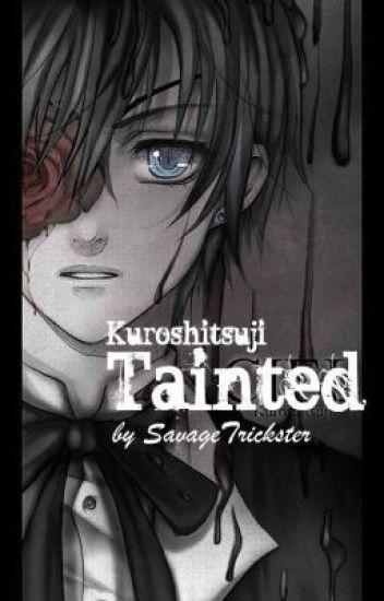 Tainted [Kuroshitsuji/Black Butler]