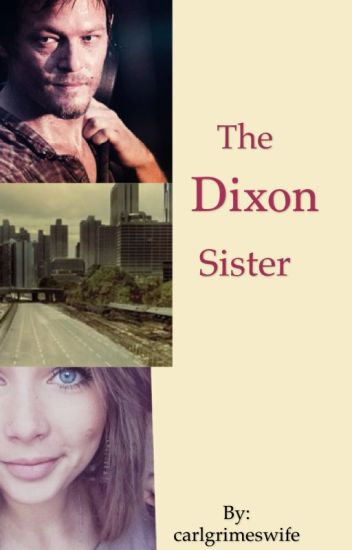 The Dixon Sister.