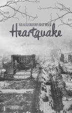 Heartquake by Niallerismybatman