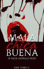 Mala Chica Buena #PremiosP2016 #PremiosAF1 by DanToroC