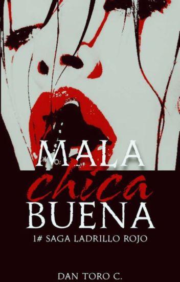 Mala Chica Buena 1#LR