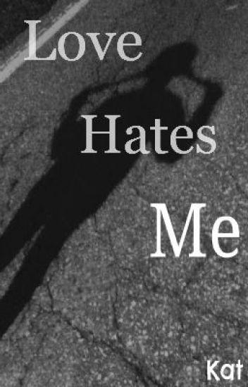 Love Hates Me (BoyXBoy)