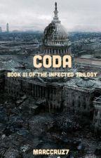 Infected Book III: Coda  by MarcCruz7