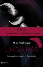 Un dia mas M.C. ANDREWS by aldaysi