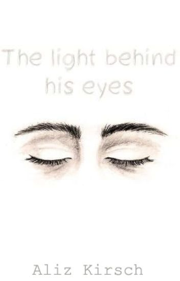 The light behind his eyes