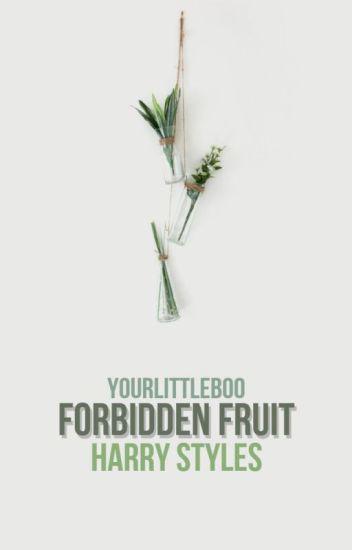 Forbidden Fruit || h.s. ✔