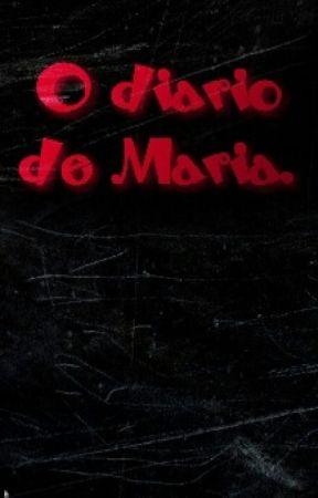 O diário de Maria by psicodelicco