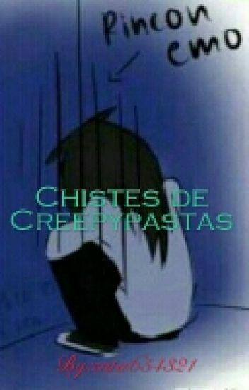 chistes de creepypastas_ En Pausa
