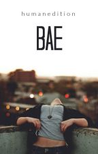 Bae | ✓ by HumanEdition