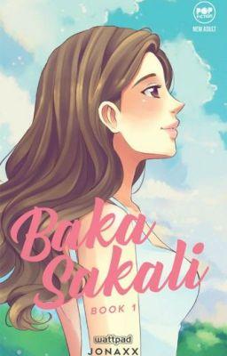 Baka Sakali (Book 1 of BS Trilogy) (Alegria Boys #1)