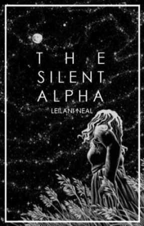 The Silent Alpha by NonnieBonnie97