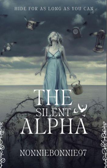 The Silent Alpha (Part 1)