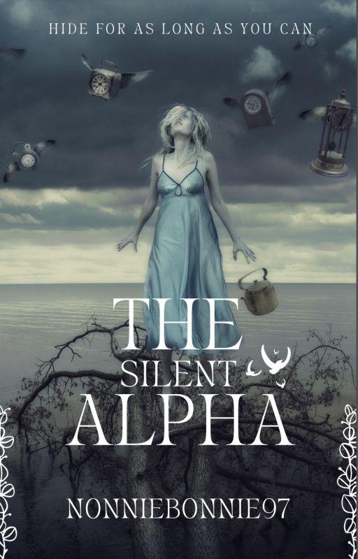 The Silent Alpha by NonnieBonnie97