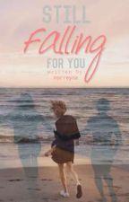 Falling For My Bestfriend by zeykei