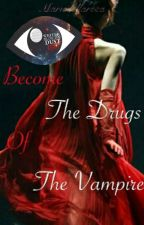 The Drugs of the vampire ( En correction) by Mariedellarosa