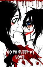 Go To Sleep My Love by ReiraHatsune