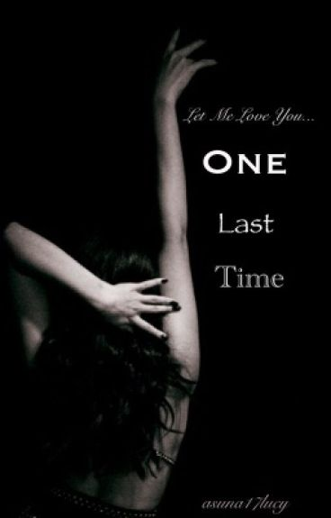One Last Time #Wattys2016
