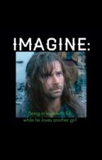 IMAGINE: Being in love with Kili while he loves another girl by Aidanturnerimagines