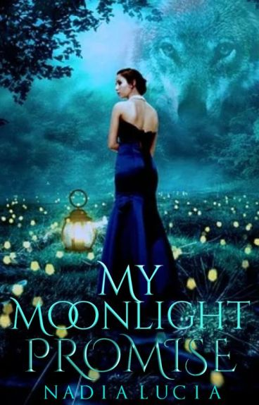 My Moonlight Promise (Editing)