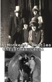 A Monkees/ Beatles Christmas Carol by DolenzStarr