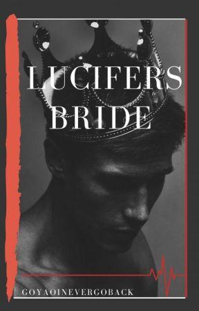 Lucifer's Bride by GoYaoiNeverGoBack