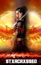 Demon Wars [FINISHED] by stxrcrxssed