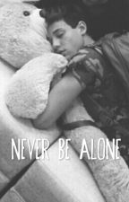 Never Be Alone ‬ ●  Cash (au) by redwineandiamonds