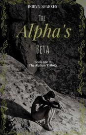 The Alpha's Beta (BoyxBoy) #Wattys2016 by Spotlight_