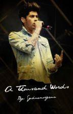 A Thousand Words by sydnemorgann
