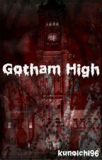 Gotham High by kunoichi96