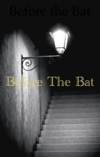 Before the Bat by TwentyOnePilots03