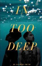 In Too Deep | Royce | by Spiffymudafukka