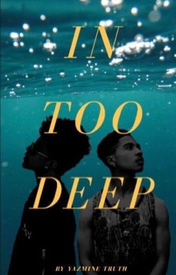In Too Deep | Royce |