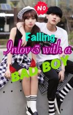 Falling Inlove With A Bad Boy (Editing) by CookiesNdCream20
