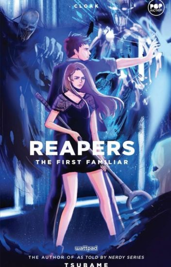 Reapers -- The First Familiar (Reapers Chronicles Book II)