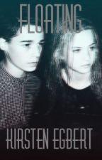 Floating (2nd book) by KirstenlovesJaneEyre