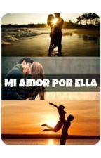 Mi Amor Por Ella by Memo-Sanz