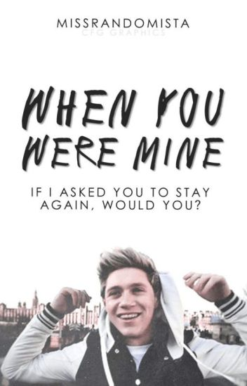 When You Were Mine | Niall Horan (UNEDITED)