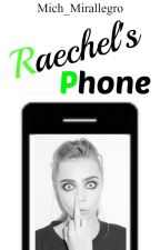 Raechel's Phone by Mich_Mirallegro