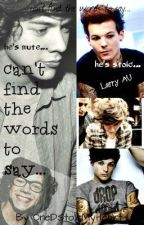 Can't Find the Words to Say (larry punk!Louis/mute!Harry) -myriad hiatus by loustrous