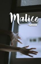 Malice {hes} by superbya