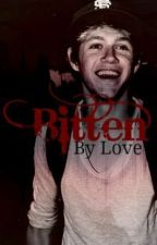 Biten By Love (Niall Horan) by True_Directioner3