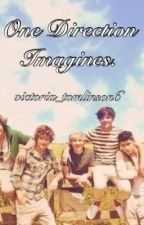 One Direction Imagines. by victoria_tomlinson6