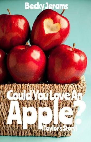 Could You Love An Apple? (Sample)