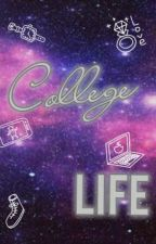 College Life by _jxrxmxx06