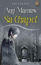 Ang Mamaw Sa Chapel! by YorTzekai