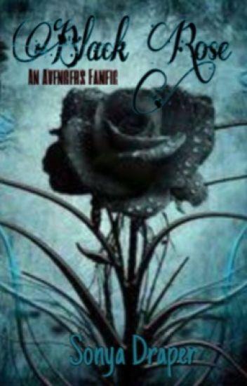 Black Rose (avengers fan fic)