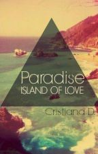 PARADISE: ISLAND OF LOVE by cristianadiaconu5