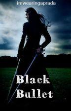 Black Bullet by imwearingaprada
